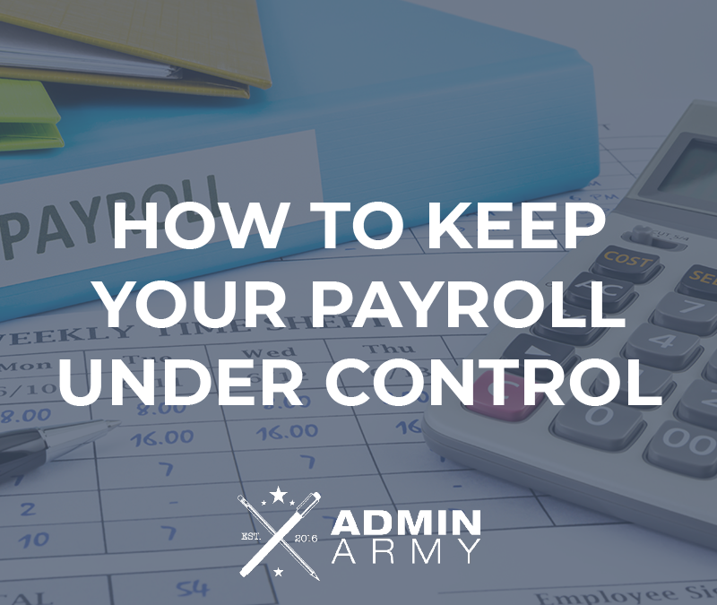 How To Keep Your Payroll Under Control